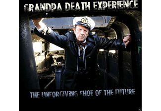 Grandpa Death Experience - THE UNFORGIVING SHOE OF THE FUTURE  - (CD)