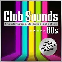 VARIOUS - Club Sounds 80s [CD]