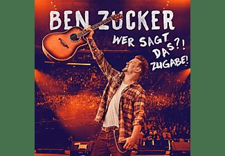 Ben Zucker - Wer Sagt Das?! Zugabe!  - (CD)
