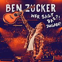 Ben Zucker - Wer Sagt Das?! Zugabe! - [CD]