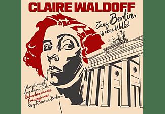 Claire Waldoff - Berlin Die Dufte Stadt  - (CD)