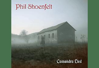 Phil Shoenfelt - Cassandra Lied  - (CD)