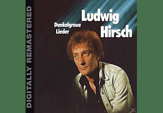 Ludwig Hirsch - Dunkelgraue Lieder (Remastered) [CD]