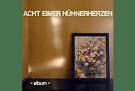 Acht Eimer Hühnerherzen - ALBUM [Vinyl]