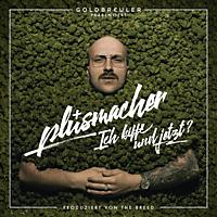 Plusmacher - ICH KIFFE UND JETZT? - LTD. BOX  - (CD)