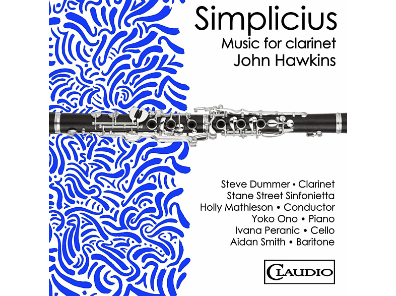 Dummer,Steve/Mathieson,Holly/Stane Street Sinfonie - Simplicius-Music for Clarinet by John Hawkins [Blu-ray Audio]