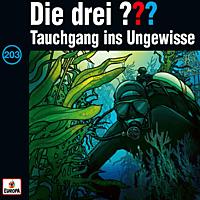 Die Drei ??? - 203/Tauchgang ins Ungewisse - [CD]