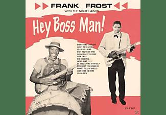 Frank & The Night Frost - HEY BOSS MAN  - (Vinyl)