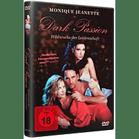 Dark Passion - Wildwuchs Der Leidenschaft [DVD]
