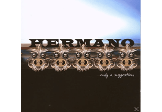 Hermano - Only A Suggestion  - (CD)