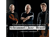Tunkowitsch, Mayer, Havlicek - Schrammel und die Jazz via Brasil [CD]