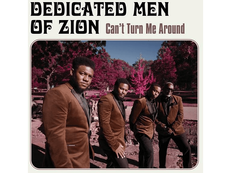 Dedicated Men Of Zion - CAN'T TURN ME AROUND [Vinyl]