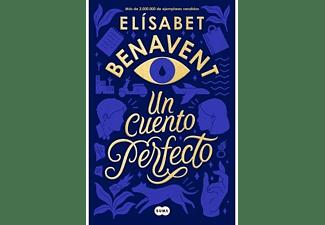 Un cuento perfecto - Elísabet Benavent