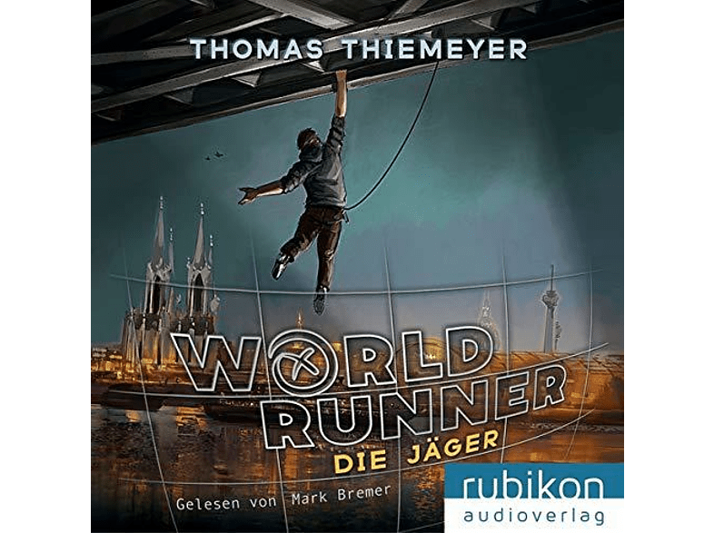Thomas Thiemeyer - World Runner (1): Die Jäger - (MP3-CD)