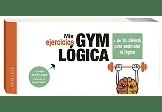 Mis Ejercicios GYM Lógica - Varios Autores
