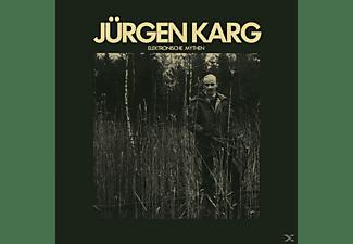 Juergen Karg - Elektronische Mythen  - (CD)