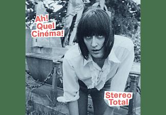 Stereo Total - Ah! Quel Cinéma!  - (CD)