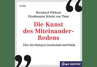 Pörksen,Bernhard/Schulz Von Thun,Friedemann - DIE KUNST DES MITEINANDER-REDENS  - (CD)