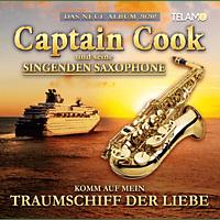 Captain Cook und seine singenden Saxophone - Komm auf mein Traumschiff der Liebe - [CD]
