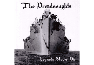 The Dreadnoughts - Legends Never Die (lim.Re-Issue)  - (CD)