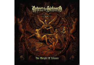 Reject The Sickness - The Weight Of Silence (Vinyl)  - (CD)