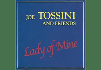 Joe Tossini And Friends - Lady of Mine  - (CD)