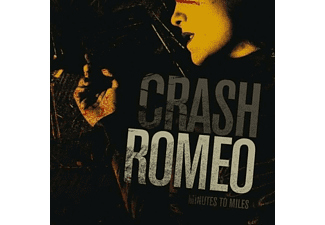Crash Romeo - Minutes To Miles.  - (CD)