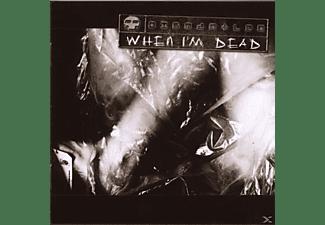 Dismantled - When I'm dead  - (CD)