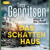 Tess Gerritsen - Das Schattenhaus - [MP3-CD]