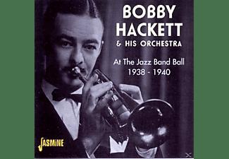 Bobby Hackett - At The Jazz Band Ball 1938-40  - (CD)