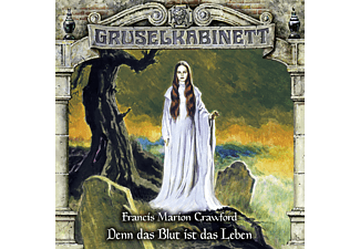 Gruselkabinett - Gruselkabinett (160): Denn das Blut ist das Leben  - (CD)
