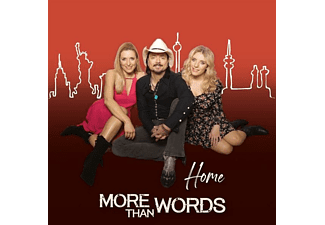 More Than Words - Home  - (CD)