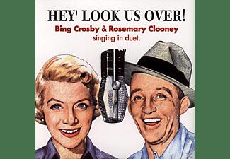 Crosby, Bing / Clooney, Rosemary - HEY LOOK US OVER  - (CD)