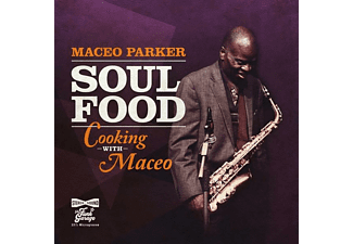 Maceo Parker - Soul Food: Cooking With Maceo [CD]