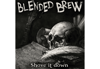 Blended Brew - Shove It Down (CD)