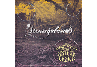 The Crazy World Of Arthur Brown - Strangelands (CD)