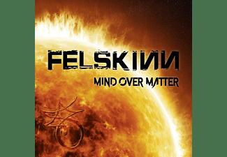Felskinn - MIND OVER MATTER  - (CD)