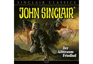 Sinclair John - John Sinclair Classics (40): Der Albtraum-Friedhof  - (CD)