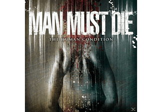 Man Must Die - The Human Condition  - (CD)