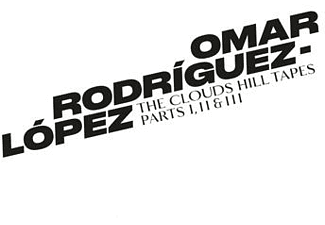 Omar Rodriguez Lopez - The Clouds Hill Tapes Pts.I,II & III [Vinyl]
