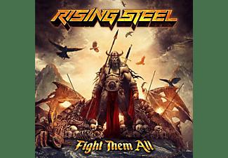 Rising Steel - FIGHT THEM ALL  - (CD)