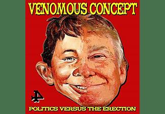 Venomous Concept - Politics Versus The Erection  - (CD)
