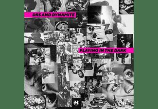 Drs & Dynamite - PLAYING IN THE DARK  - (Vinyl)