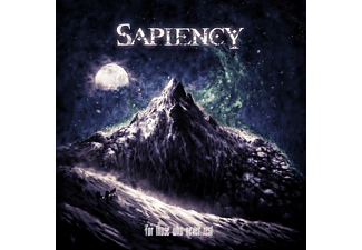 Sapiency - FOR THOSE WHO NEVER REST  - (CD)