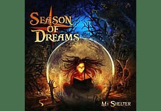Season Of Dreams - MY SHELTER  - (CD)