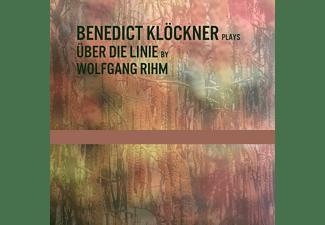Benedict Kloeckner - Über Die Linie By Wolfgang Rihm  - (CD)