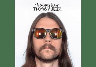 THOMAS V. Jager - A SOLITARY PLAN  - (Vinyl)