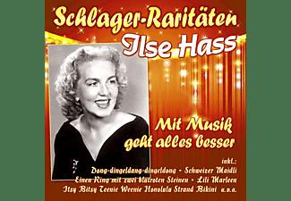 Ilse Hass - Mit Musik Geht Alles Besser-Schlager-Raritäten  - (CD)
