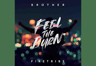 Brother Firetribe - FEEL THE BURN  - (CD)