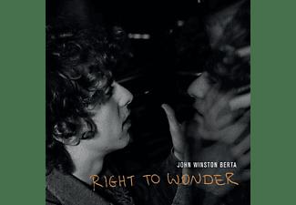 John Winston Berta - RIGHT TO WONDER  - (CD)